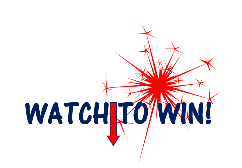 WATCH TO WIN
